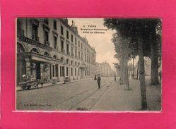 37 INDRE ET LOIRE, TOURS, Boulevard Heurteloup, Hôtel De L'Univers, Animée, 1915, (G. A. Benoiste) - Tours