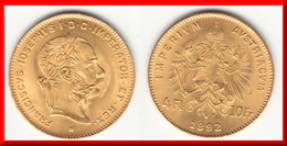 TOP QUALITY **** AUTRICHE - AUSTRIA - 4 FLORINS 1892 - 10 FRANCS 1892 FRANZ JOSEPH I - OR - GOLD **** EN ACHAT IMMEDIAT - Austria