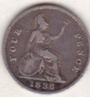 Grande Bretagne , 4 Pence 1836 ,Guillaume IV (William IV) , En Argent .KM# 723 - 1662-1816 : Anciennes Frappes Fin XVII° - Début XIX° S.