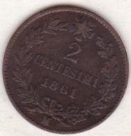 ITALIE. 2 CENTESIMI 1861 M (MILANO ) .VITTORIO EMANUELE II - 1861-1946 : Regno