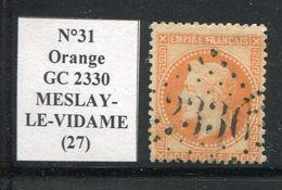 FRANCE- Y&T N°31- GC 2330 (MESLAY LE VIDAME 27) Assez Rare!!!!! - Marcophilie (Timbres Détachés)