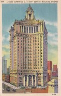 Illinois Chicago London Guarantee & Accident Company Building 19
