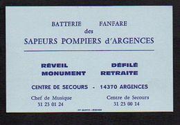 Carte De Visite Publicitaire / Batterie Fanfare Des Sapeurs Pompiers D'Argences 14 / Réveil,Défilé,Monument,Retraite ... - Visitenkarten