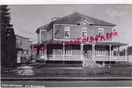 CANADA - PRESBYTERE SAINT RAYMOND -  RARE CARTE PHOTO - Ste. Anne De Beaupré