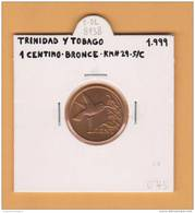 TRINIDAD Y TOBAGO  1 CENTIMO  1.999  BRONCE  KM#29   SC/UNC    DL-8138 - Otros – América