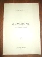 Auvergne Décembre 1940. Extrait D'un Récit Intitulé - Le Chef Français- D'Henri Pourrat. - Livres, BD, Revues