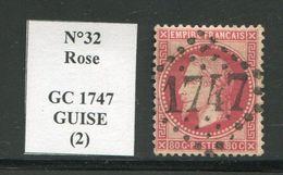 FRANCE- Y&T N°32- GC 1747 (GUISE 2) - Marcophilie (Timbres Détachés)