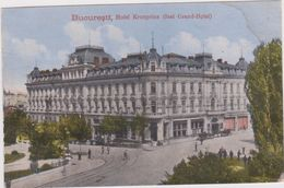 ROMANIA - Bucuresti, Hotel Kronprinz (fost Grand-Hotel) - Roumanie