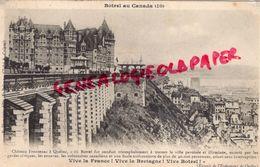 CANADA - QUEBEC  -BOTREL AU CANADA - CHATEAU FRONTENAC -1904 - Quebec