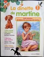 La Dînette De Martine - Magazine - Éditions Fabbri - Lot De 37 Numéros ( Du 1 Au 37 ) . - Martine