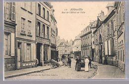 ABBEVILLE . Rue De L'Hôtel-de-Ville . - Abbeville