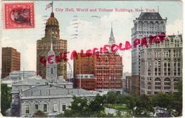 ETATS UNIS - NEW YORK - CITY HALL  WORLD AND TRIBUNE BUILDINGS - New York City