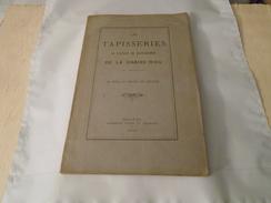 LES TAPISSERIES DE L'ABBAYE DE SAINT-ROBERT DE LA CHAISE-DIEU 1879 / Auvergne, Haute-Loire... - Auvergne