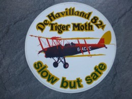 AVIATION Autocollant DE HAVILLAND 82 A Tiger Moth, Slow But Safe ; Ref  713 VP 35 - Aufkleber
