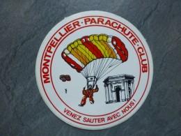 AVIATION Autocollant Montpellier Parachute-Club, Venez Sauter Avec Nous ; Ref  717 VP 35 - Aufkleber