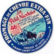 étiquette Fromage De Chèvre Le Petit Niortais (deux Sèvres) Fabriqué En Poitou - Fromage