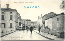 47 LIBOS - Entrée Du Pont De La Lémance     (Recto/Verso) - Libos