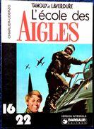 """Charlier - Uderzo - Tanguy Et Laverdure - """" L' École Des AIGLES """" - 16 / 22 - Dargaud N° 3 - ( 1977 ) . - Flash"""