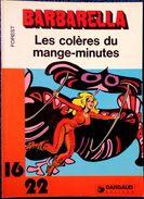 "Forest - BARBARELLA  - "" Les Colères Du Mange-minute "" - 16 / 22 - Dargaud N° 87 - ( 1980 ) . - Flash"