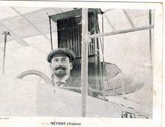 Lyon-Aviation 1910  -  Métrot Sur Aéroplane Voisin  -  CPA - Aviateurs