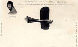 Grande Semaine D'Aviation  -  L'aviateur Aubrun Avec Passagers, Sur Monoplan Blériot  -  CPA - Aviateurs