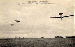 Les Grands Aviateurs  -  Un Vol D'Hubert Latham Sur Monoplan Antoinette  -  CPA - Flieger