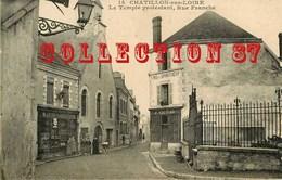 45 - CHATILLON Sur LOIRE < HORLOGER LOUIS CARSONNIN Et J. GAUDARD MARCHAND De VINS + TEMPLE PROTESTANT RUE FRANCHE - Chatillon Sur Loire