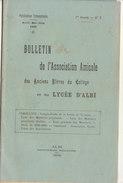 Tarn, Bulletin De L' Association Amicale Des Anciens Elèves Du Collège Et Lycée D'Albi 1909, N°2, 28 Pages - Documents Historiques