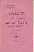 Tarn, Bulletin De L' Association Amicale Des Anciens Elèves Du Collège Et Lycée D'Albi 1910, N°3, 36 Pages - Historische Documenten