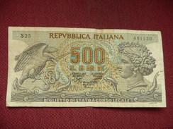 ITLALIE RARE Billet De 500 Lire - [ 2] 1946-… : Républic