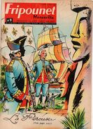 Fripounet Marisette N°9 Un Grand Explorateur La Pérouse - Une Chasse Dans Le Vent - Les Portiers Du Grand Large De 1965 - Fripounet
