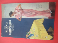 Catalogue Blanc Vers 1935/ Mode/Au Printemps/Le Blanc Du Printemps Est Sans Rival/PARIS/ Desfossés/ Vers 1934    CAT209 - Factures & Documents Commerciaux