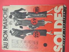 Catalogue Soldes/Mode/Hiver/Magasins Les Plus Importants/ Au Bon Marché/Maison A Boucicaut/ Desfossés/ 1933-34    CAT212 - Factures & Documents Commerciaux