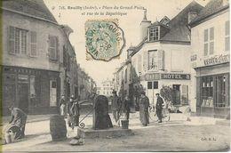 REUILLY  Place Du Grand Puits Et Rue De La République - Other Municipalities