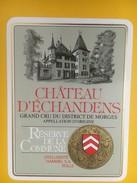 5122 - Château D'Echandens Réserve De  La Commune Vaud Suisse - Etiquettes