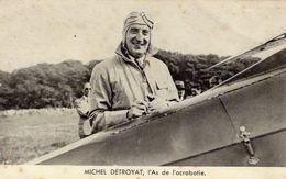 Michel Détroyat  -  L'As De Acrobatie  -  Acrobatics Ace -  CPA - Aviateurs