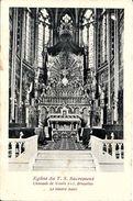 BRUXELLES (1040) - Religion : Eglise Du T.S. Sacrement, 205 Chaussée De WAVRE - Le Maître Autel. CPA Précurseurs - Etterbeek