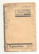 """Petit Livre """" La Lutte Anti-guerrière Et L' Action Des Anciens Combattants """" Socialiste - Liège (b213) - Weltkrieg 1914-18"""