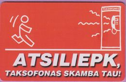 Télécarte Lituanie °° Nc- Atsiliepk Taksofonas Skamba Tau-2001-6339 - Lituanie