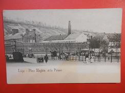 Liège :Place Maghin Et La Prison Saint-Léonard (L99) - Liège