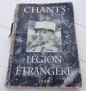 LEGION : LIVRET DE CHANTS DE LA LEGION ETRANGERE DE 1998 , 166 PAGES , AYANT BIEN SERVI MAIS LES CHANTS SONT COMPLETS , - Altri