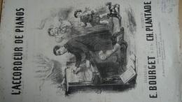 Superbe Partition Ancienne Gf  L'accordeur Depianos E Bourget Ch Plantade  Henry Emy Illustrateur - Spartiti