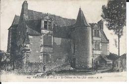 CPA - 37 - VALLERES Le Chateau Du Vau - Bon état -  Petite Animation 1921 - - Non Classés