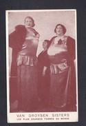 Vente Immediate Van Droysen Sisters Les Plus Grandes Femmes Du Monde ( Phenomene Cirque Géant Femme ) - Femmes Célèbres