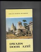 """Willebroek Blaasveld """" Dwars Door Aziê """" Reisverhaal Van De Globetrotters Liza En Marcel De Smedt Uit Blaasveld - Géographie"""