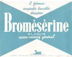 Buvard BROMESERINE BLAQUE -neuro-sédatif Général -rue Boissière Paris - Produits Pharmaceutiques