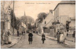 60 IVORS - La Grand'Rue    (Recto/Verso) - Autres Communes