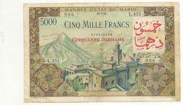 Billet Maroc - Billet De 5000 Surchargé 50 Dirhams Avec Une Déchirure En Bas 3 Centimetres Et Taches RR - Morocco