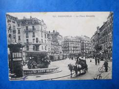 ISERE   38          GRENOBLE     -    LA PLACE GRENETTE   -  LA CALECHE     ANIME     ROUSSEURS - Grenoble