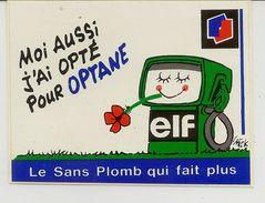 Autocollant ELF Moi Aussi J'ai Opté Pour Optane, Le Sans Plomb Qui Fait Plus - Autres Collections